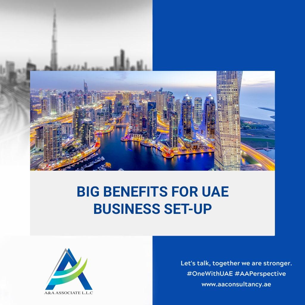 Big Benefits for UAE Business Set-Up